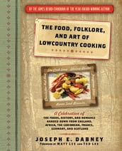 Food, Folklore, and Art of Lowcountry Cooking