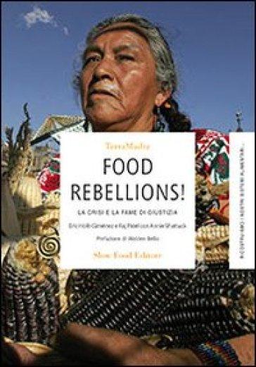 Food rebellions! La crisi e la fame di giustizia