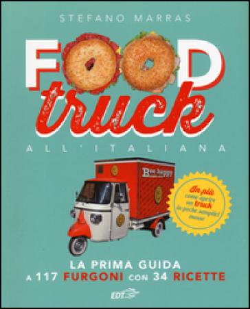 Food truck all'italiana - Stefano Marras |