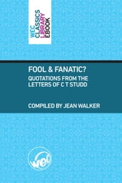 Fool and Fanatic?