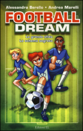 Football dream: La grande sfida-Lo schema segreto