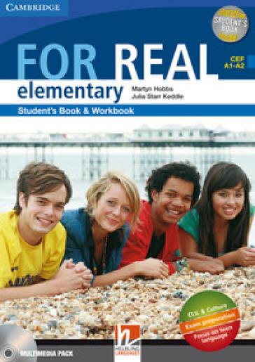 For real. Elementary. Multimedia pack. Per le Scuole superiori. Con CD Audio. Con CD-ROM. Con espansione online - Martyn Hobbs |