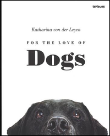 For the love of dogs - Katharina von der Leyen |
