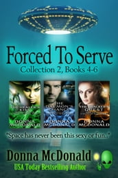Forced To Serve Collection 2, Books 4-6
