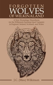 Forgotten Wolves of Wilkinaland