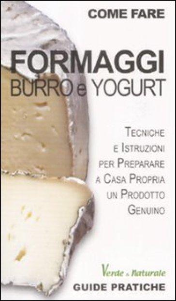 Formaggi, burro e yogurt - Marco Zulberti  