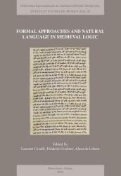 Formal Approaches and Natural Language in Medieval Logic