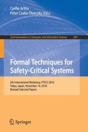 Formal Techniques for Safety-Critical Systems