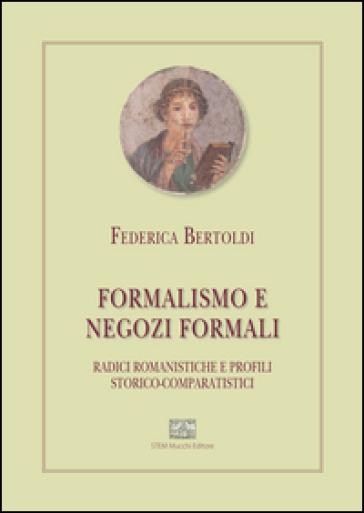 Formalismo e negozi formali - Federica Bertoldi | Rochesterscifianimecon.com