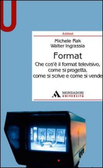 Format - Michele Rak |