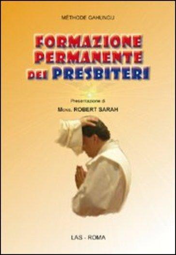 Formazione permanente dei presbiteri - Méthode Gahungu |