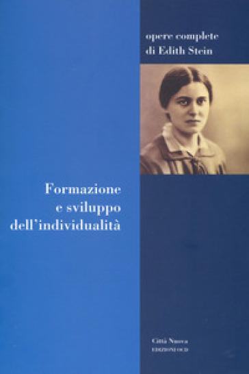 Formazione e sviluppo dell'individualità - Edith Stein | Thecosgala.com