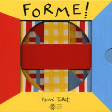 Forme! Ediz. a colori - Hervé Tullet | Thecosgala.com