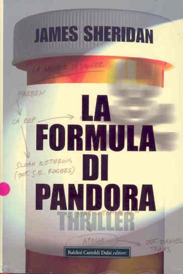 Formula di Pandora (La) - James Sheridan  