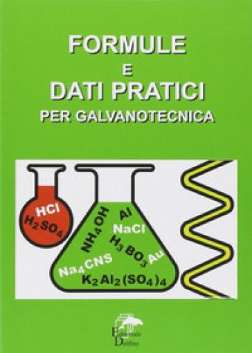 Formule e dati pratici per galvanotecnica