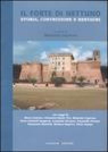 Il Forte di Nettuno. Storia, costruzione e restauri - M. Caperna |