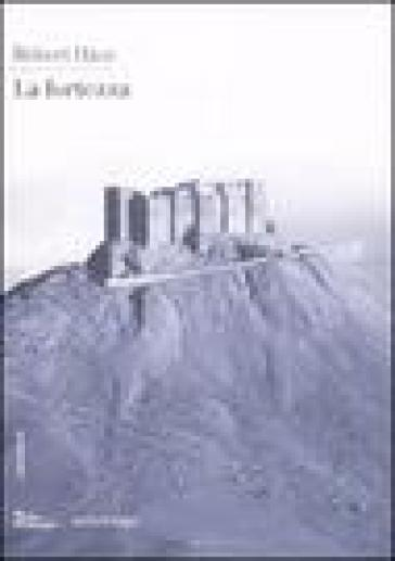 Fortezza (La) - Robert Hasz |