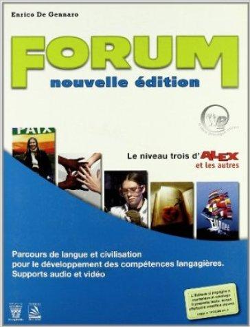 Forum. Con civiltà. Per le Scuole superiori. Con CD Audio - E. De Gennaro |