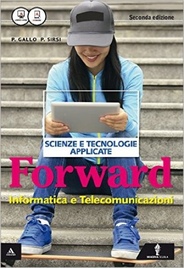 Forward. Per le Scuole superiori. Con e-book. Con espansione online - Piero Gallo  