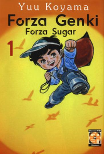 Forza Genki! Forza Sugar. 1. - Yuu Koyama | Rochesterscifianimecon.com