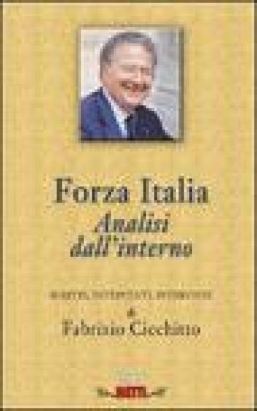 «Forza Italia». Analisi dall'interno - Fabrizio Cicchitto | Kritjur.org