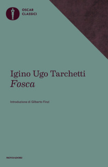 Fosca - Igino Ugo Tarchetti |