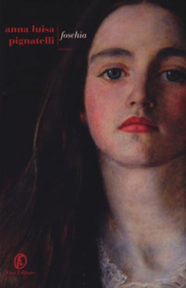 Foschia - Anna Luisa Pignatelli |