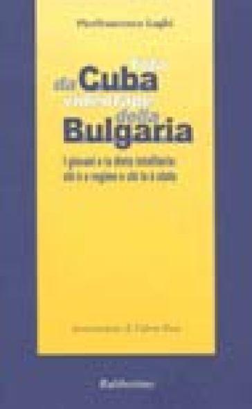 Foto da Cuba, videotape della Bulgaria. I giovani e la dieta totalitaria: chi è a regime e chi lo è stato - Pierfrancesco Laghi | Kritjur.org