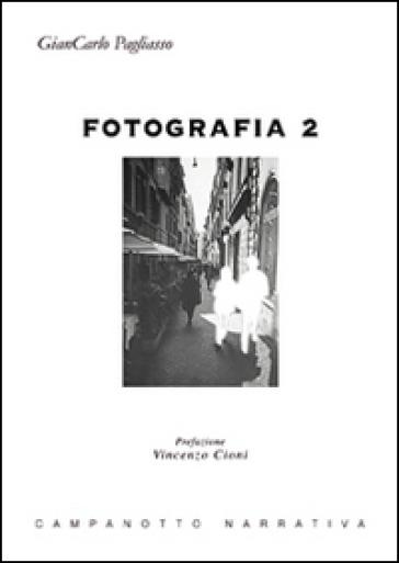 Fotografia 2 - Giancarlo Pagliasso   Kritjur.org