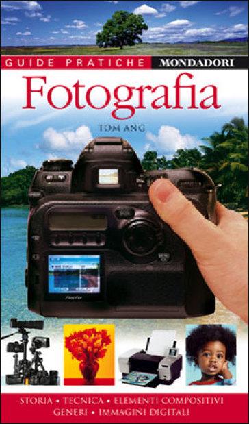 Fotografia - Tom Ang pdf epub