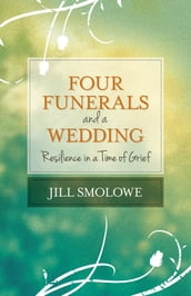 Four Funerals and a Wedding