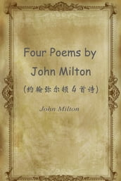 Four Poems by John Milton()