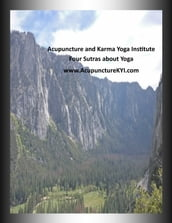 Four Sutras about Yoga.