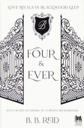 Four & ever. Brynwood academy