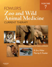 Fowler s Zoo and Wild Animal Medicine Current Therapy, Volume 7