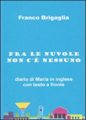 Fra le nuvole non c'è nessuno - Franco Brigaglia