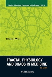 Fractal Physiology And Chaos In Medicine (2nd Edition)