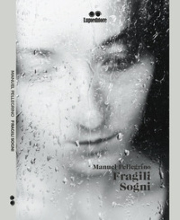 Fragili sogni - Manuel Pellegrino   Jonathanterrington.com