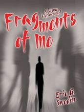 Fragments of Me