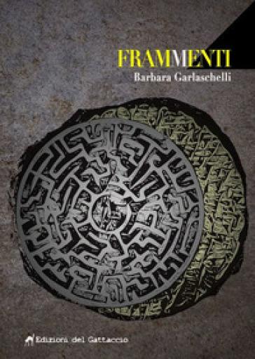 FramMenti. Storie da un fortino di periferia - Barbara Garlaschelli | Ericsfund.org