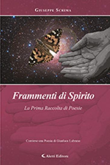 Frammenti di spirito - Giuseppe Scrima |