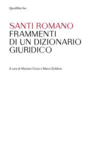 Frammenti di un dizionario giuridico - Santi Romano  