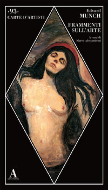 Frammenti sull'arte - Edvard Munch |