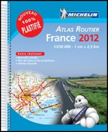 France. Atlas routier 1:250.000