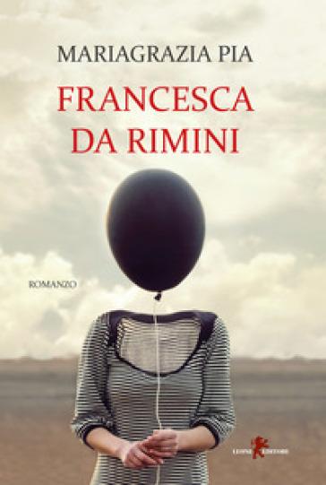 Francesca da Rimini - Mariagrazia Pia | Kritjur.org