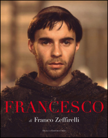 Francesco. Fratello sole sorella luna - Franco Zeffirelli |