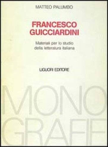 Francesco Guicciardini - Matteo Palumbo |