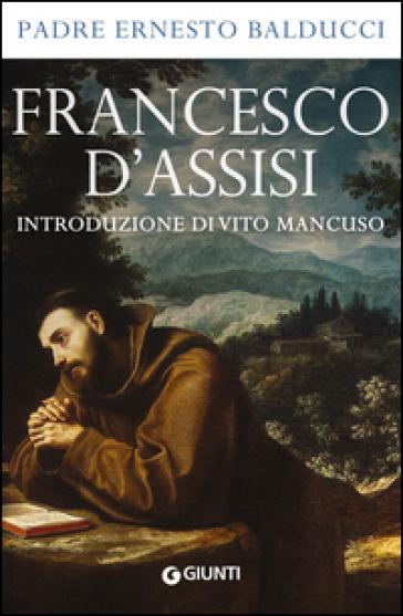 Francesco d'Assisi - Ernesto Balducci  