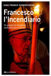 Francesco l incendiario