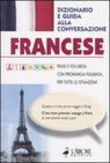 Francese. Dizionario e guida alla conversazione - E. Candelletta | Rochesterscifianimecon.com